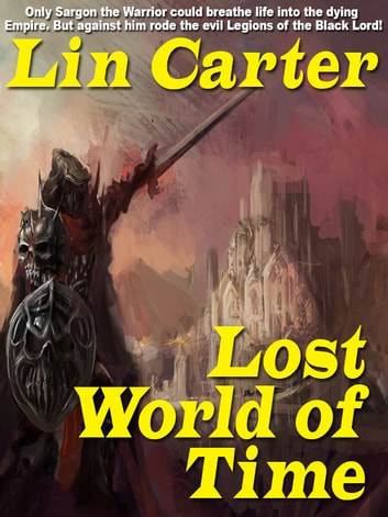 Lost World of Time ebook by Lin Carter