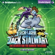 Secret Agent Jack Stalwart: Book 2: The Search for the Sunken Treasure: Australia audiobook by Elizabeth Singer Hunt