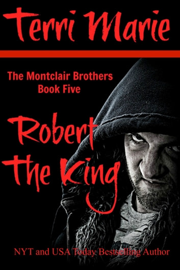 Robert the King ebook by Terri Marie