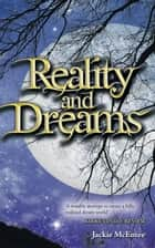 Reality and Dreams ebook by Jackie McEntee