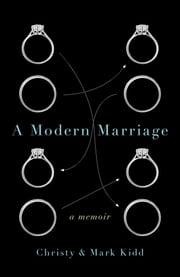 A Modern Marriage - A Memoir ebook by Christy Kidd,Mark Kidd