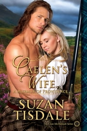 Caelen's Wife, Book One - A Murmur of Providence ebook by Suzan Tisdale