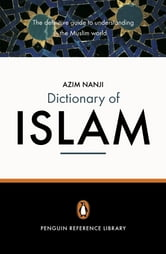 The Penguin Dictionary of Islam ebook by Azim Nanji