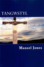 Tangwstyl ebook by Mansel Jones