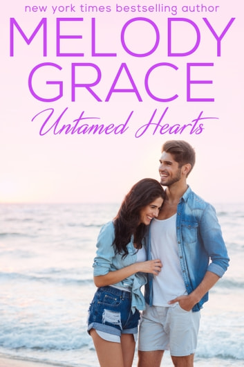 Untamed Hearts ebook by Melody Grace