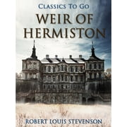 Weir of Hermiston ebook by Robert Louis Stevenson