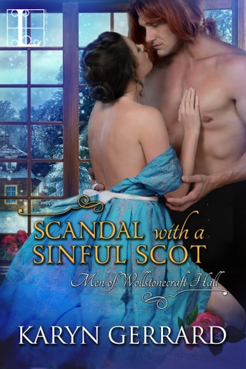 Scandal with a Sinful Scot ebook by Karyn Gerrard