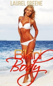 Bikini Body ebook by Laurel Greene