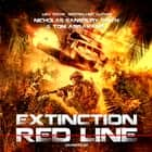 Extinction Red Line audiobook by Tom Abrahams, Nicholas Sansbury Smith