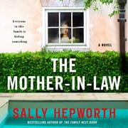 The Mother-in-Law - A Novel Hörbuch by Sally Hepworth