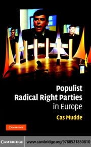Populist Radical Right Parties Eur ebook by Mudde,Cas