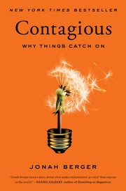 Contagious - Why Things Catch On ebook by Kobo.Web.Store.Products.Fields.ContributorFieldViewModel