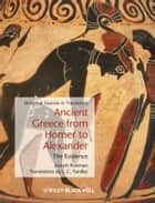 Ancient Greece from Homer to Alexander ebook by Joseph Roisman,J. C. Yardley