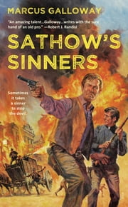 Sathow's Sinners ebook by Marcus Galloway