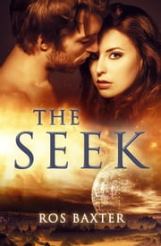 The Seek ebook by Ros Baxter