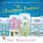 The Christmas Promise: The cosy Christmas book you won't be able to put down! audiobook by Sue Moorcroft