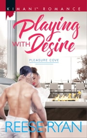 Playing with Desire ebook by Reese Ryan