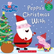 Peppa Pig: Peppa's Christmas Wish ebook by Scholastic