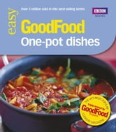 Good Food: One-pot Dishes - Triple-tested Recipes ebook by Jeni Wright