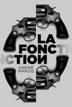 La fonction ebook by André Marois