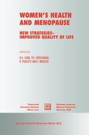Women's Health and Menopause - New Strategies — Improved Quality of Life ebook by P.G. Crosignani, Rodolfo Paoletti, F. Bruschi,...