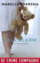 Vals alarm ebook by Marelle Boersma