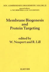 Membrane Biogenesis and Protein Targetting ebook by Neupert, W.