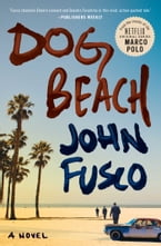 Dog Beach, A Novel