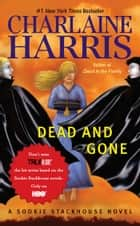 Dead and Gone 電子書 by Charlaine Harris