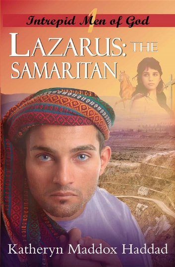 Lazarus - The Samaritan ebook by Maddox Haddad Katheryn