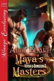 Maya's Masters ebook by Abby Blake
