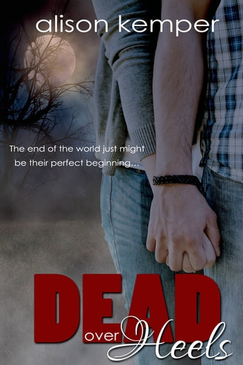 Dead Over Heels ebook by Alison Kemper