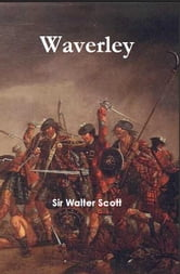 Waverley: or 'Tis Sixty Years Since ebook by Sir Walter Scott
