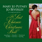 The Last Chance Christmas Ball audiobook by Mary Jo Putney