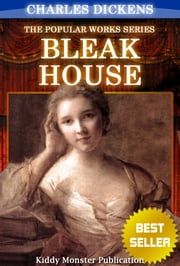 Bleak House by Charles Dickens - With Original Illustrations, Summary and Free Audio Book Link ebook by Charles Dickens