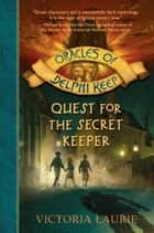 Quest for the Secret Keeper ebook by Victoria Laurie