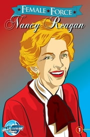 Female Force: Nancy Reagan ebook by Michael Troy,Manuel Díaz