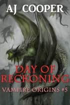 Day of Reckoning ebook by AJ Cooper