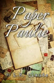 Paper Paulie ebook by L.R. Claude