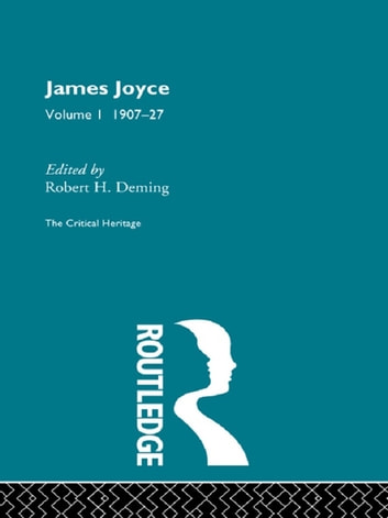 James Joyce. Volume I: 1907-27 ebook by