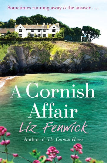 A Cornish Affair ebook by Liz Fenwick