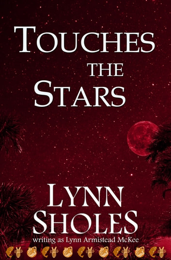 Touches the Stars ebook by Lynn Sholes