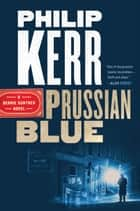 Prussian Blue ebook by Philip Kerr