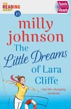 The Little Dreams of Lara Cliffe ebook by Milly Johnson