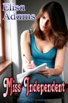 Miss Independent ebook by Elisa Adams