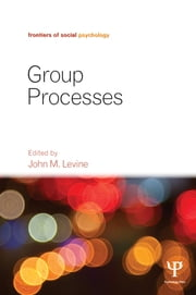 Group Processes ebook by John M. Levine