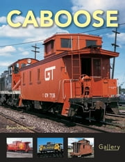 Caboose ebook by Brian Solomon