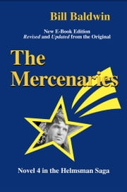THE MERCENARIES: Director's Cut Edition ebook by Bill Baldwin