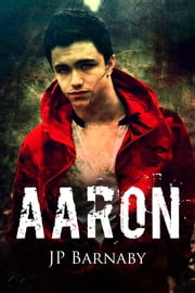 Aaron ebook by J.P. Barnaby