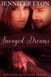 Savaged Dreams ebook by Jennifer Lyon